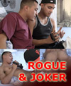 Gay Latino Porn Video Rogue & Joker